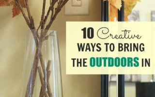 10 Creative Ways to Bring the Outdoors In