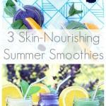 3 skin nourishing smoothies