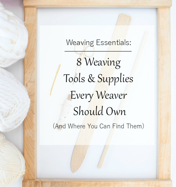 8 weaving tools and supplies every weaver should own and where 8 weaving tools and supplies every weaver should own and where you can find them a pretty fix pmusecretfo Choice Image