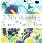 3 Skin-Nourishing Summer Smoothies
