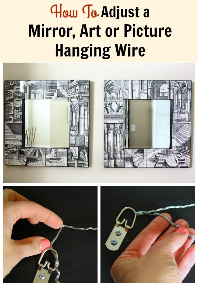 How To Adjust A Mirror Art Or Picture Hanging Wire
